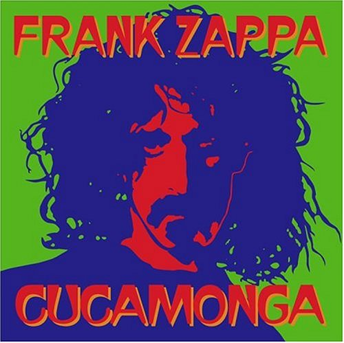 Frank Zappa - The Cucamonga - Zortam Music