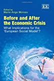 img - for Before and After the Economic Crisis: What Implications for the 'European Social Model'? book / textbook / text book