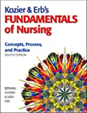 img - for Kozier & Erb's Fundamentals of Nursing Value Pack (includes MyNursingLab Student Access for Kozier & Erb's Fundamentals of Nursing & Clinical ... Erb's Fundamentals of Nursing) (8th Edition) book / textbook / text book