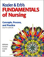 Kozier & Erb s Fundamentals of Nursing by Berman