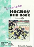 The Ultimate Hockey Drill Book: Advanced Skills