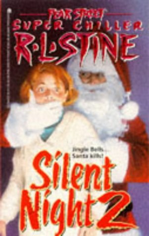 Silent Night 2 (Fear Street Super Chillers, No. 5)