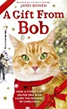 Book - A Gift from Bob