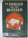 img - for The Indian and the buffalo, book / textbook / text book