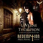 Angel Rising: Redemption, Book 1 | LaVerne Thompson