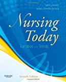 img - for Nursing Today: Transition and Trends, 7e (NURSING TODAY: TRANSITION & TRENDS ( ZERWEKH)) book / textbook / text book