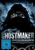 The Ghostmaker - F�rchte das Leben nach dem Tod