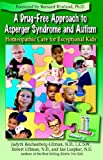 Drug-Free Approach to Asperger Syndrome and Autism