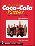 Commemorative Coca-Cola Bottles (A Schiffer Book for Collectors)