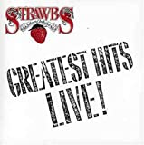 Strawbs - Greatest Hits Live by Strawbs