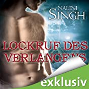 Lockruf des Verlangens (Gestaltwandler 10) | [Nalini Singh]