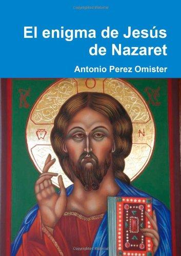 El enigma de Jesús de Nazaret