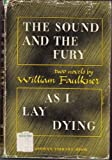 The Sound and the Fury & As I Lay Dying