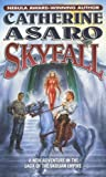 Skyfall (0765345579) by Asaro, Catherine