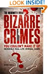 The Mammoth Book of Bizarre Crimes (M...