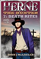 Death Rites (A Herne the Hunter Western Book 7) (English Edition)