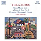 Villa-Lobos: Piano Music, Vol. 1 (A Prole Do Bebe, No. 1 / Cirandas)