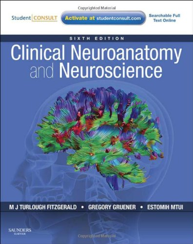 Clinical Neuroanatomy and Neuroscience: With STUDENT...