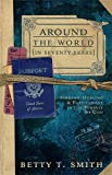 Around The World: Finding Healing and Fulfillment in the Pursuit of God