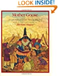 Mother Goose: A Collection of Classic...