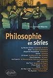 Philosophie en séries. Saison 1