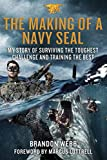 img - for The Making of a Navy SEAL: My Story of Surviving the Toughest Challenge and Training the Best book / textbook / text book
