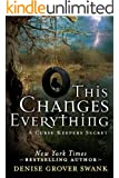 This Changes Everything (A Curse Keepers Secret) (English Edition)