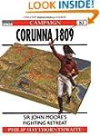 Corunna 1809: Sir John Moore's Fighti...