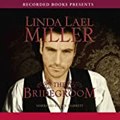 The Bridegroom: A Stone Creek Novel, Book 5 | [Linda Lael Miller]