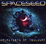 Architects of Twilight by Spaceseed (2009-09-29)