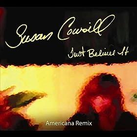 Just Believe It (feat. Amanda Shaw & Mark Meaux)