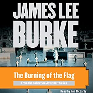 The Burning of the Flag Audiobook