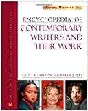 Encyclopedia of Contemporary Writers and Their Work (Literary Movements) (0816075786) by Hamilton, Geoff