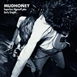 Superfuzz Bigmuff plus Early Singles - Mudhoney