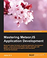 Mastering MeteorJS Application Development Front Cover