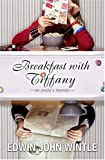 Breakfast with Tiffany: An Uncle