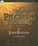 The Pilgrim's Progess (unabridged)