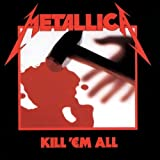 Kill Em All by METALLICA (2000) Audio CD