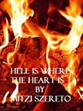 Hell is Where the Heart is