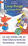 Loup-Rouge, Tome 5 : Loup-Rouge et Lo...