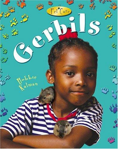 Gerbils (Pet Care (Crabtree)) PDF