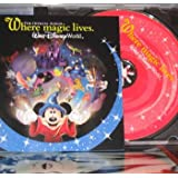 Where Magic Lives - The Official Album Walt Disney Worldby Compiler Dasha Smith