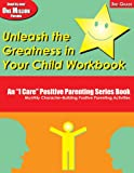 Unleash the Greatness in Your Child Workbook: 3rd Grade