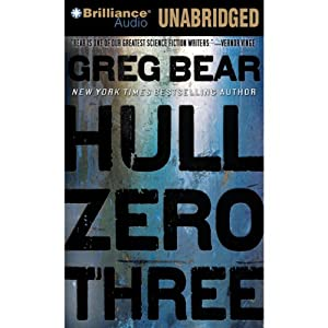 Hull Zero Three | [Greg Bear]