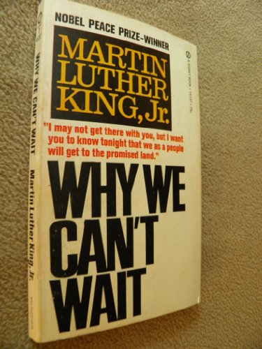 """a book review of luther king jrs why we cant wait Analysis of excerpt from martin luther king's """"why we can't wait"""" essay sample pages: 3 in his book, """"why we can't wait,"""" martin luther king uses."""
