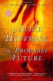 The Probable Future (Ballantine Readers Circle)