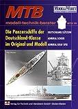 """Die Panzerschiffe der Deutschland-Klasse im Original und Modell: """"Deutschland/Lützow"""" - """"Admiral Scheer"""" - """"Admiral Graf Spee"""""""