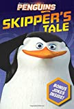 img - for Skipper's Tale (Penguins of Madagascar) book / textbook / text book