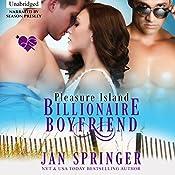 Billionaire Boyfriend: Pleasure Island   [Jan Springer]