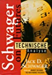 Technische Analyse. Schwager on Futures